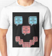 nek minnit Unisex T-Shirt