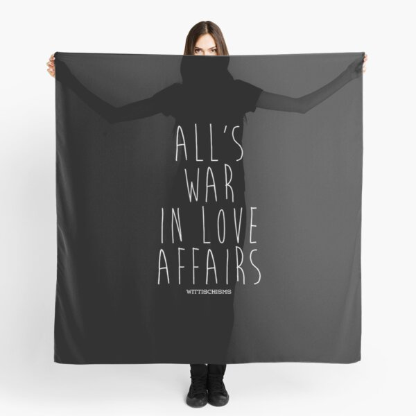 All's Fair in Love and War Scarf