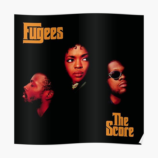 THE SCORE LAURYN HILL FUGEES BEST POSTER #890856511 Poster