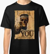 Your Country Needs You To ... Classic T-Shirt