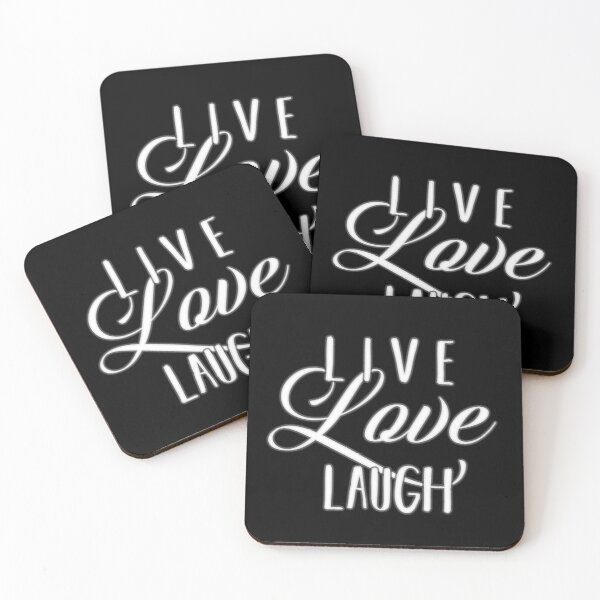 Live laugh Love QUOTE Inspiring words for life text only on black background feminine script curvy text LLL Coasters (Set of 4)