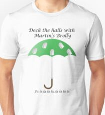 Deck the Halls with Martin's Brolly Unisex T-Shirt