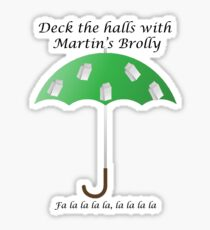 Deck the Halls with Martin's Brolly Sticker