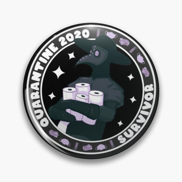 Quarantine Survivor 2020 Pin