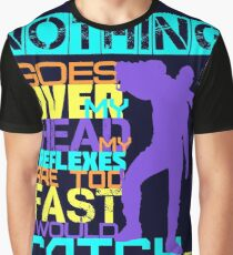 Nothing Goes Over My Head Graphic T-Shirt