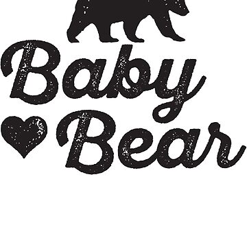 Baby Bear by ABFTs