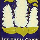 'Let Them Grow' art prints by BettyBanana