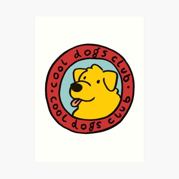 cooler Hundeclub Kunstdruck