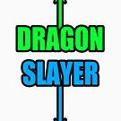 DRAGON SLLAAYYYEEERR! by xApocalypsia