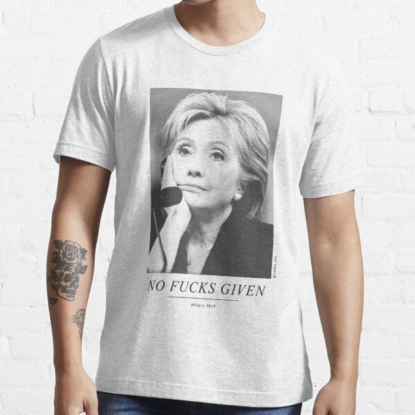 No Fucks Given Essential T-Shirt