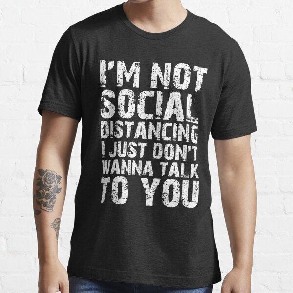 Distanciamiento social Camiseta esencial