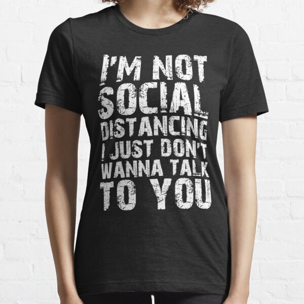 Social distancing Essential T-Shirt