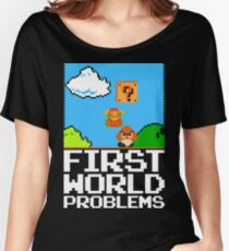 First World Problems (White) Women's Relaxed Fit T-Shirt