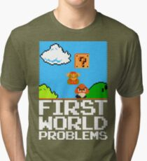 First World Problems (White) Tri-blend T-Shirt