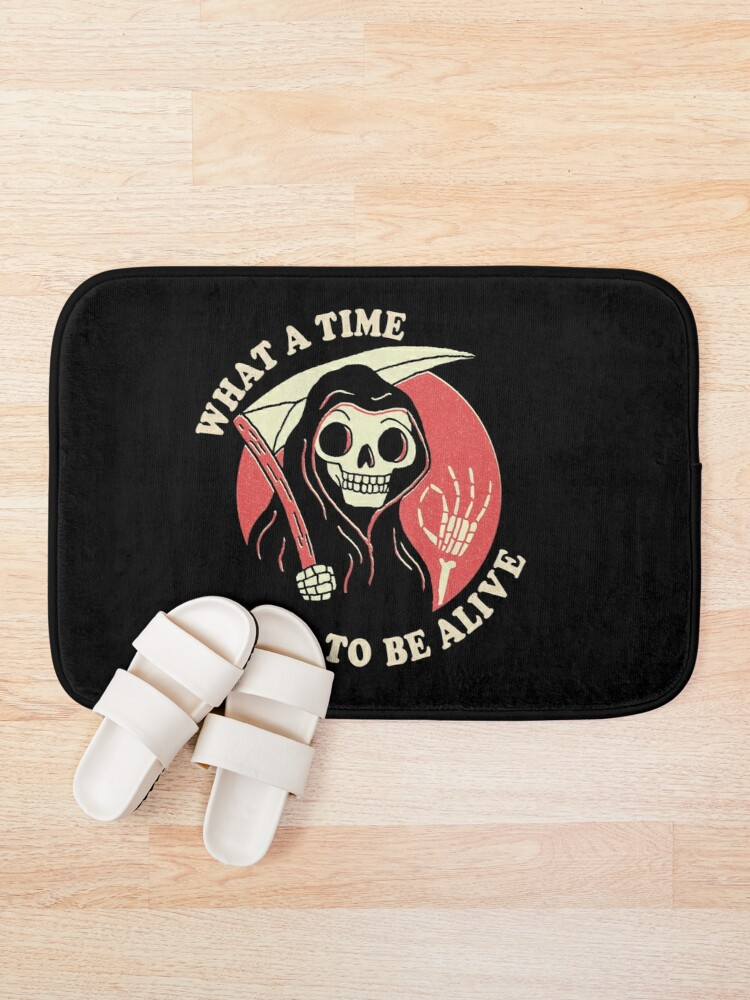 Alternate view of What A Time To Be Alive Bath Mat