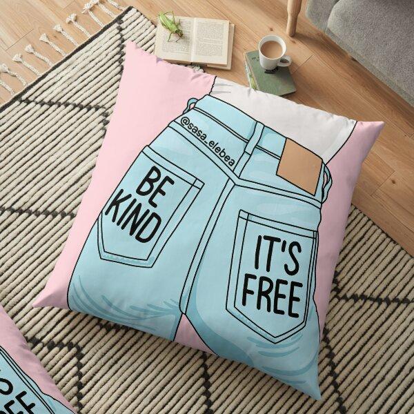 Be kind by Sasa Elebea Floor Pillow
