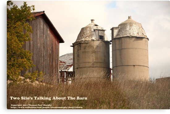 Two Silos Talking About The Barn by Thomas Murphy