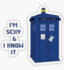 Sexy & I know it - TARDIS Sticker