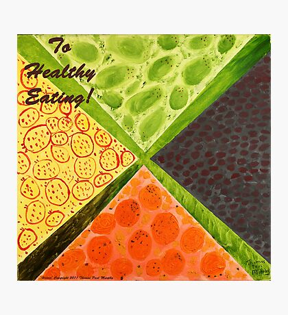 To Healthy Eating! Photographic Print