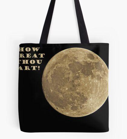 HOW GREAT THOU ART! Tote Bag