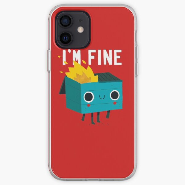 Dumpster Is Fine iPhone Soft Case