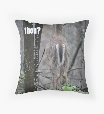 Where art thou? Throw Pillow
