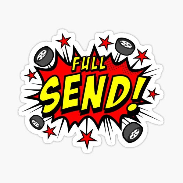'Full Send' Funny Motorsport Car Crash Sticker