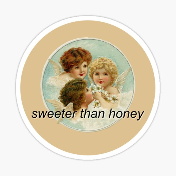 Sweeter Than Honey Quote with Angels Sticker
