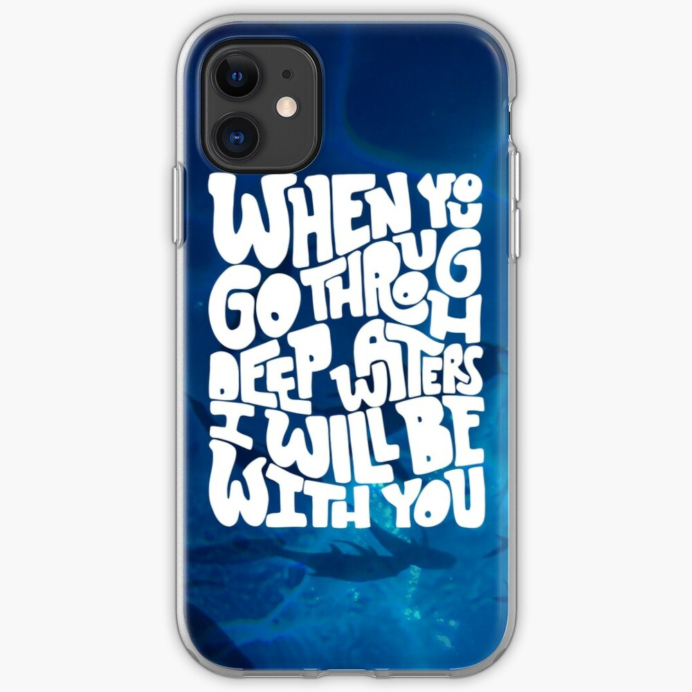 Through deep waters God is with you iPhone Case & Cover
