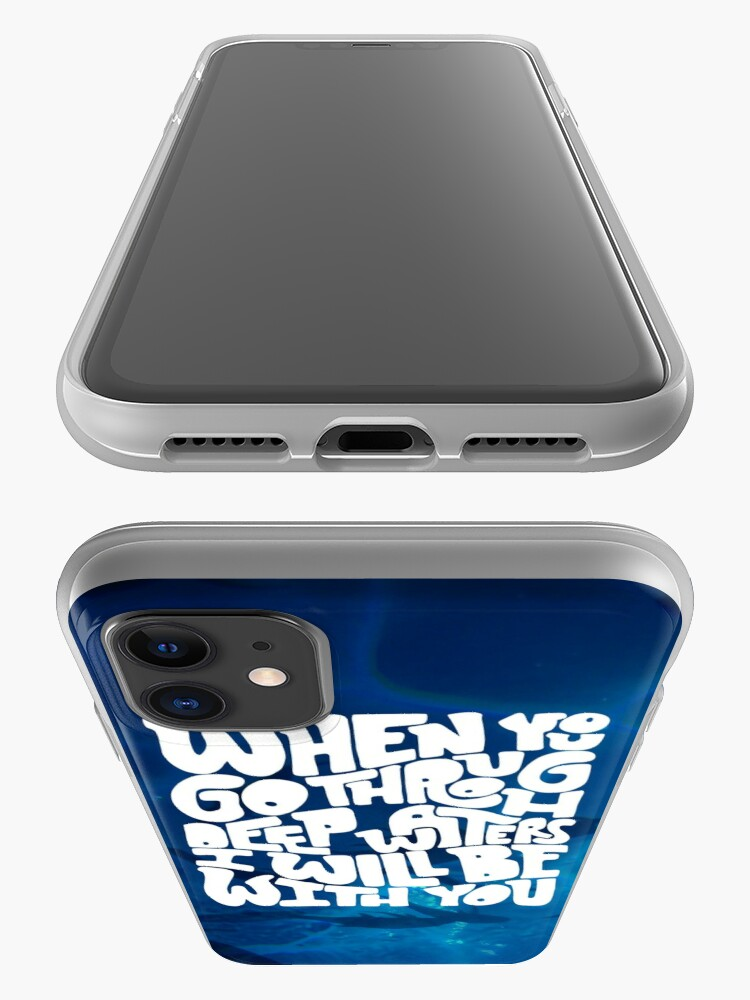 Alternate view of Through deep waters God is with you iPhone Case & Cover