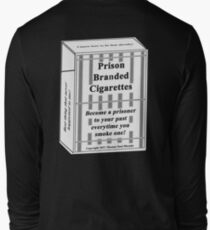 Prison Branded Cigarettes Long Sleeve T-Shirt