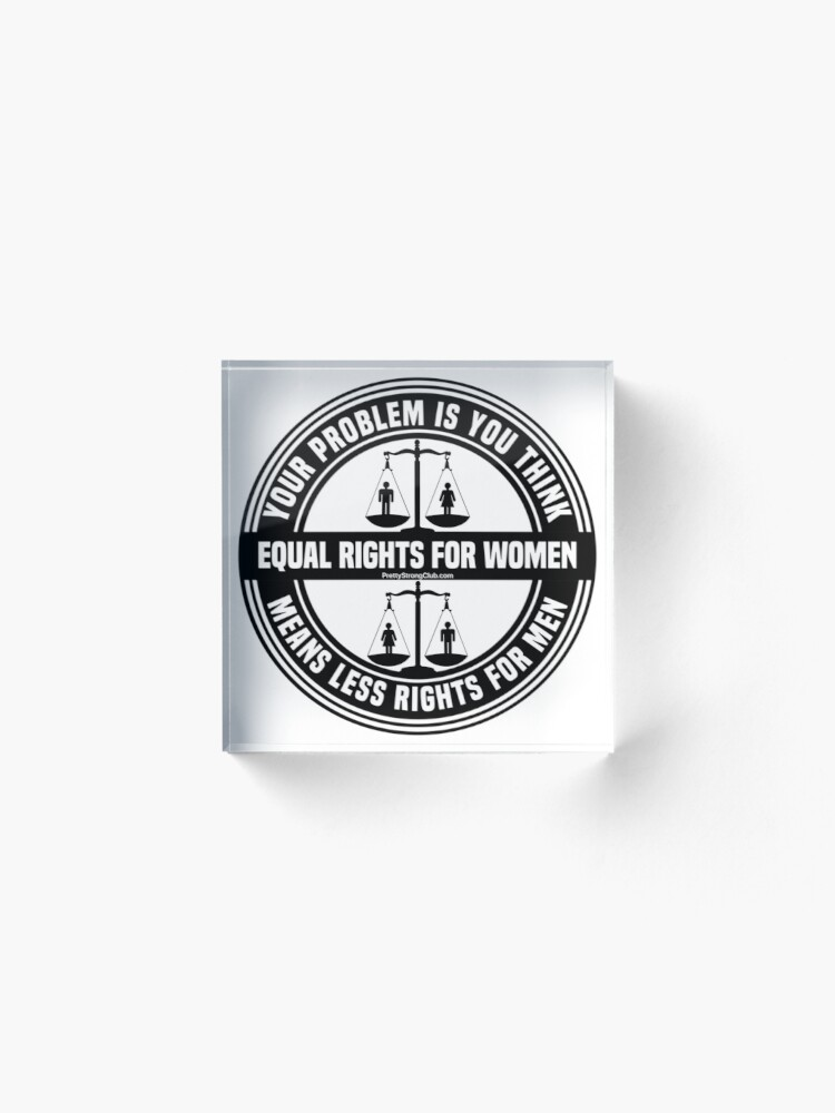 Alternate view of Equal Rights For Women Acrylic Block