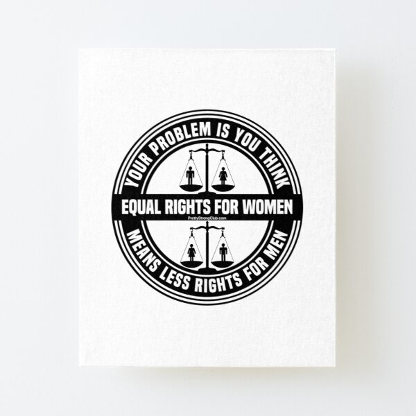 Equal Rights For Women Canvas Mounted Print