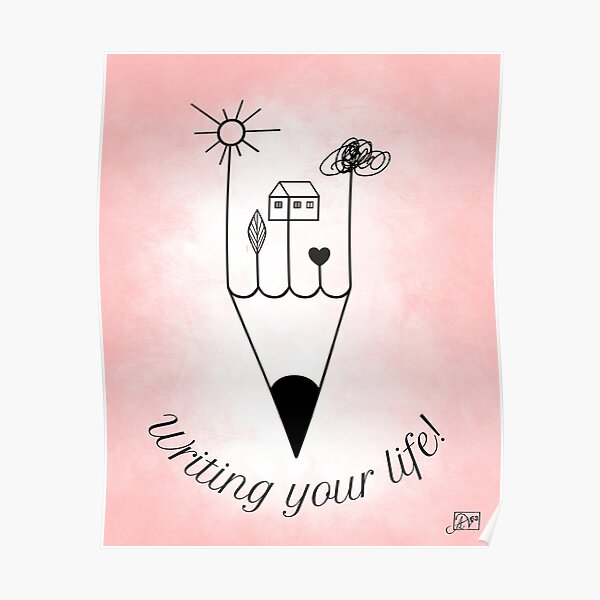 Writing your life Poster