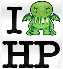 I Love HP Lovecraft - Cthulhu Poster