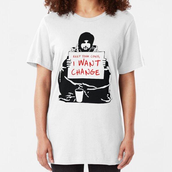 Bitten um Veränderung Slim Fit T-Shirt