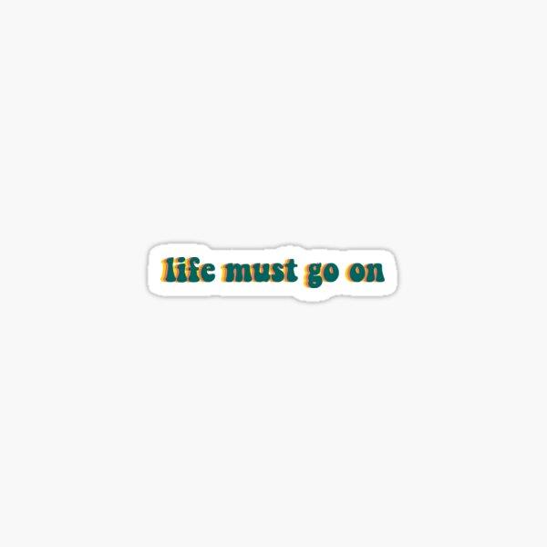 quinn xcii life must go on Sticker