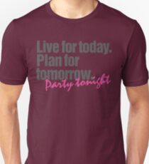 Live. Plan. Party #Priorities T-Shirt