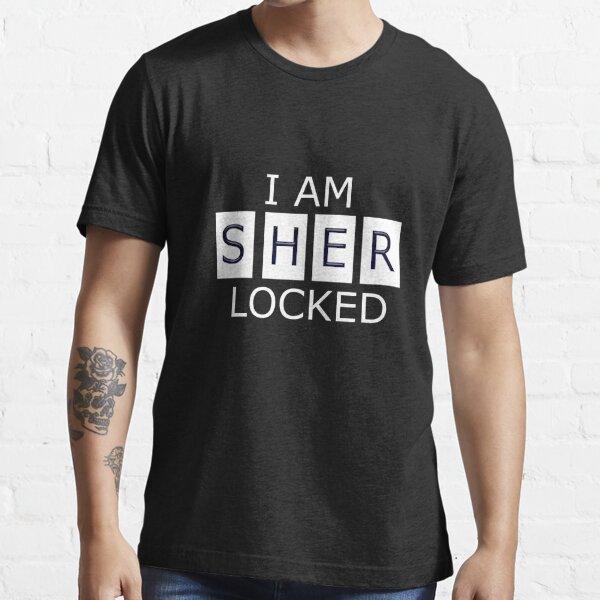 I AM SHER - LOCKED Essential T-Shirt