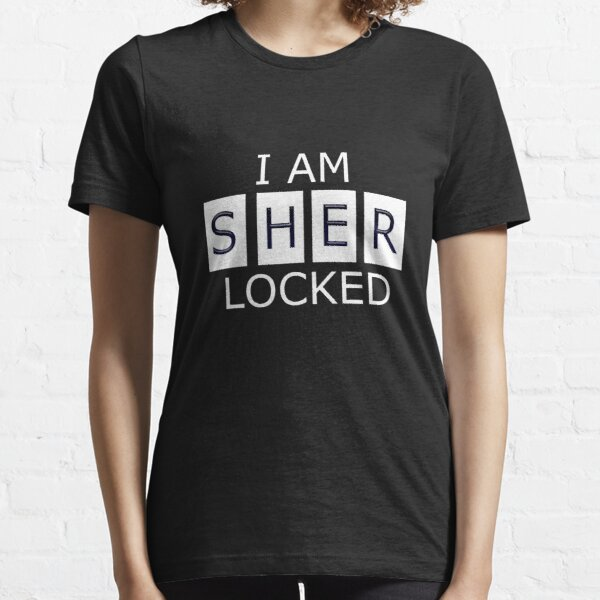 I AM SHER - LOCKED Essential T-Shirt