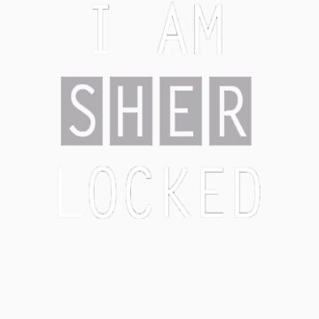 I Am Sherlocked by CelestialCow