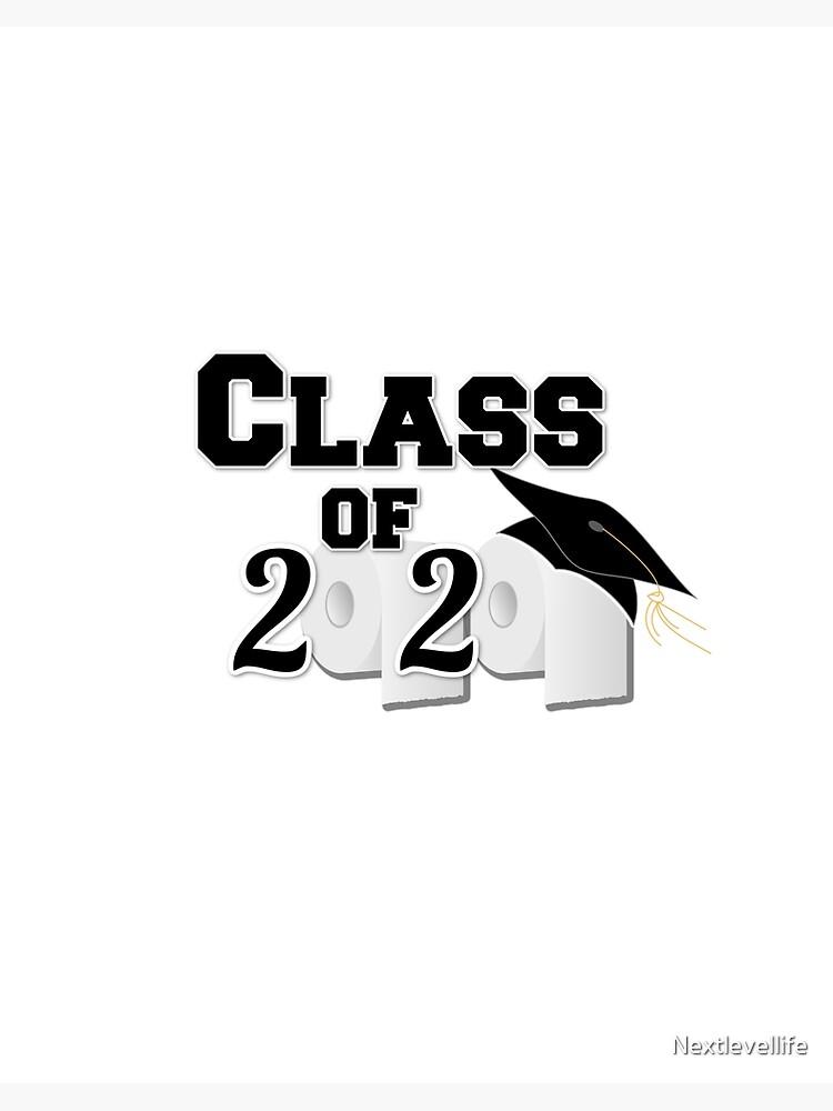 Seniors Graduating Class Of 2020 Toilet Paper Shortage Coronavirus