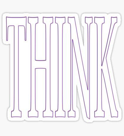 think big! Sticker