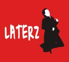 LATERZ
