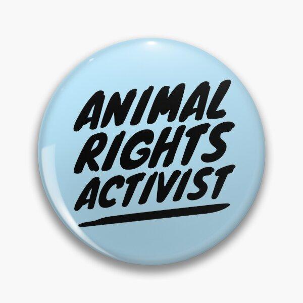 ANIMAL RIGHTS ACTIVIST Pin