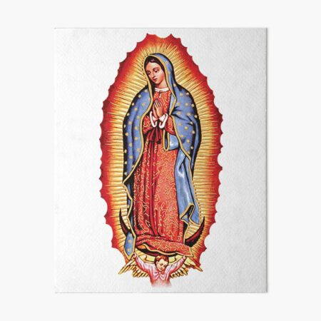 Our Lady of Guadalupe Virgin Mary Art Board Print