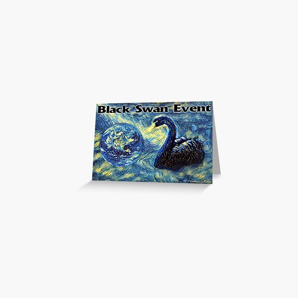 Black Swan Event Greeting Card