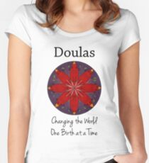 Doulas: Changing the World, One Birth at a Time Women's Fitted Scoop T-Shirt