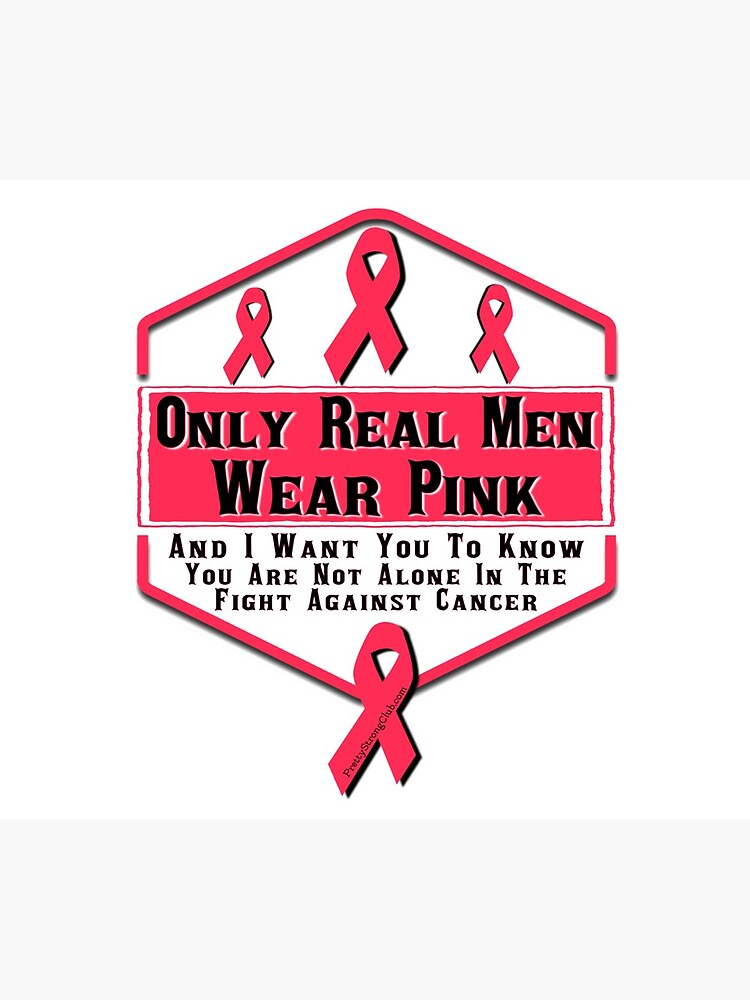 Only Real Men Wear Pink by PrettyStrong