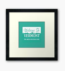Welcome to Vermont, Road Sign, USA Framed Print